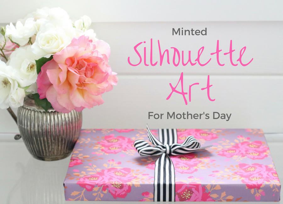 Minted Silhouette Art for Mother's Day