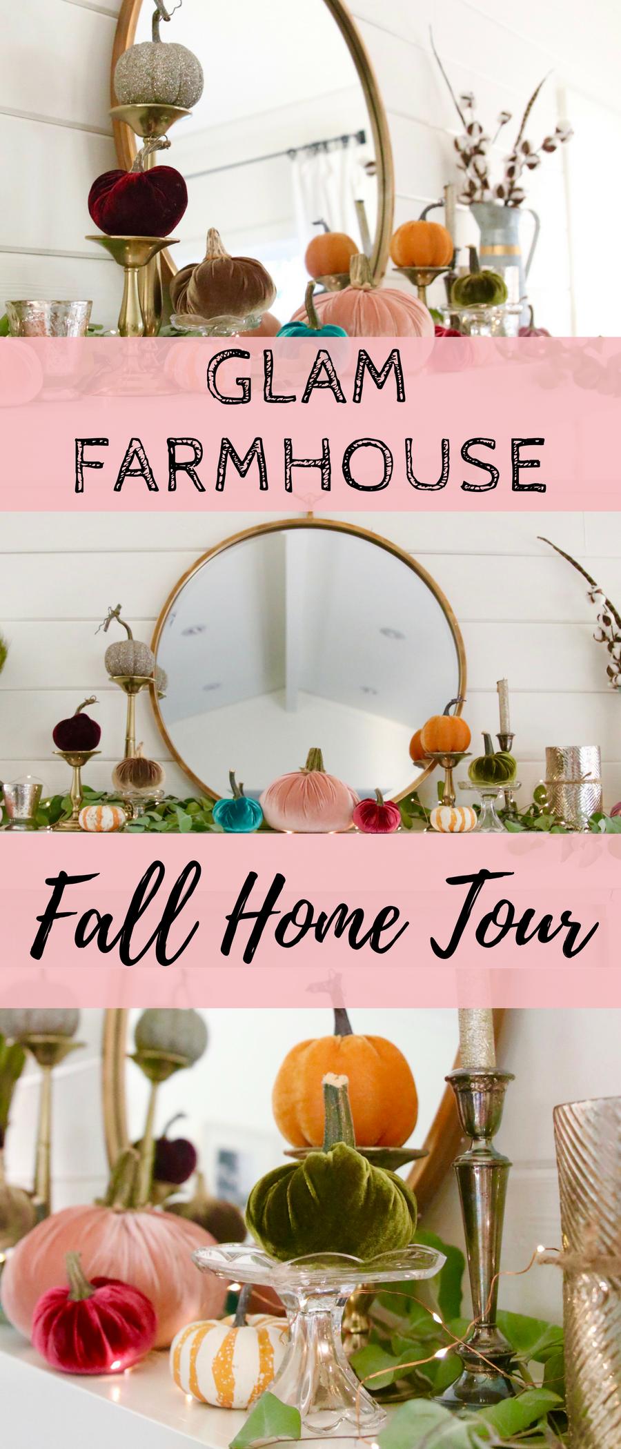 glam farmhouse fall tour