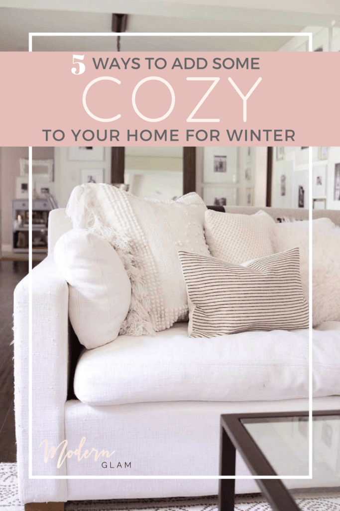 5 Ways to Cozy Up Your Home For Winter. Hygge. Cozy House. Warm Winter Home.