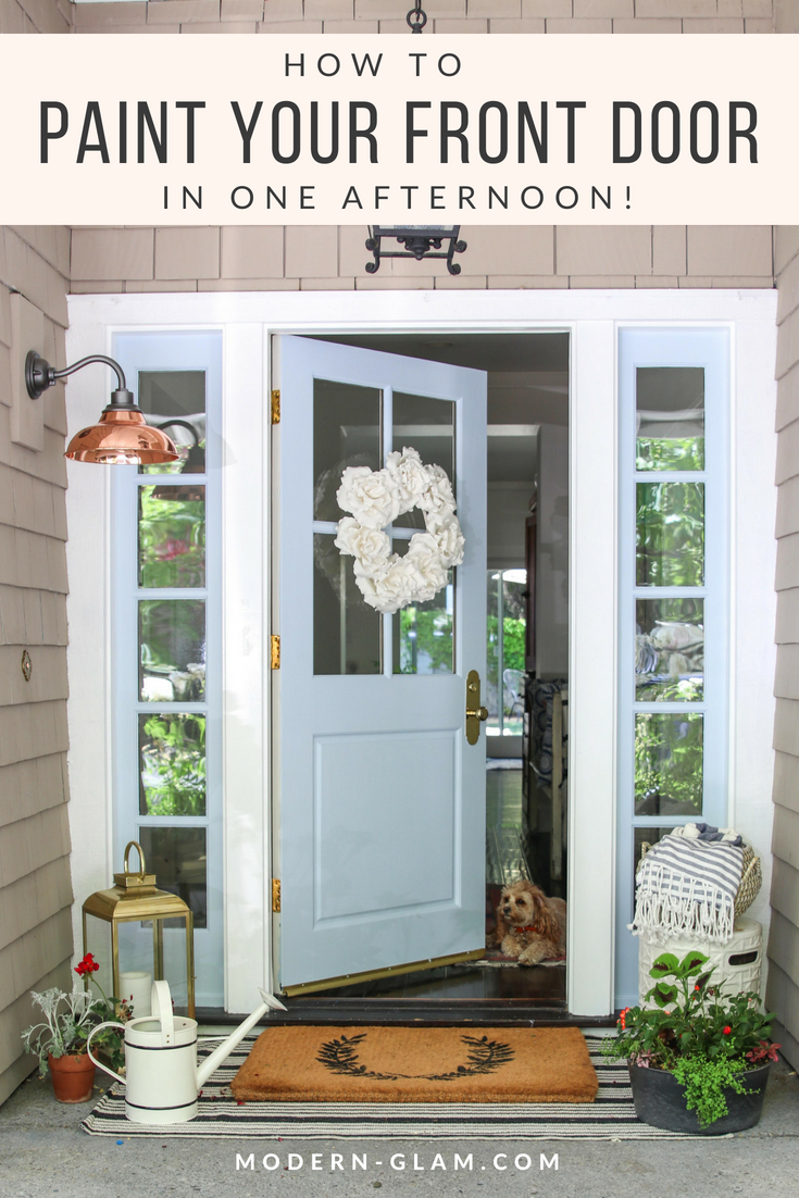 How To Paint Your Front Door In One Afternoon An Easy Guide
