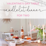 valentine's day table for 2 candlelit dinner