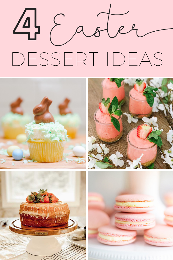 4 easter dessert recipes