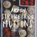 the best strawberry muffins