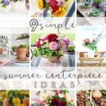 simple summer centerpiece ideas