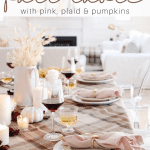 fall tablescape with pink and plaid