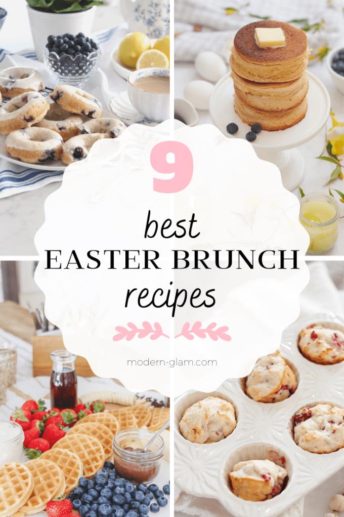 9 of the best easter brunch recipe ideas
