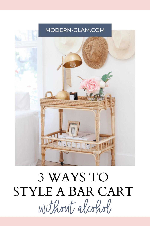 3 ways to decorate a bar cart without alcohol
