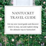 Nantucket travel guide blogger